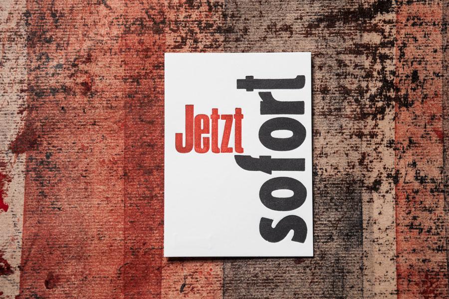 LETTERPRESS-JetztSofort-postcard_1